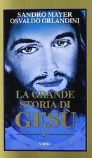 La grande storia di Gesù