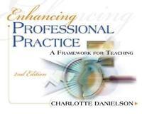 Professional Development: Enhancing Professional Practice : A Framework for...