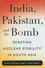 NEW - India, Pakistan, and the Bomb: Debating Nuclear Stability in South Asia