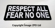 P3 Respect All Fear No One....Iron On Patch Biker Rocker