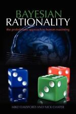 BAYESIAN RATIONALITY - OAKSFORD, MIKE/ CHATER, NICK - NEW PAPERBACK BOOK