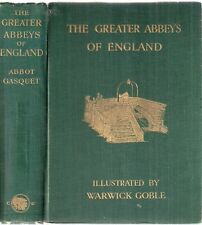 The Greater ABBEYS of England by Abbot Gasquet ilst clr after Warwick Goble 1908