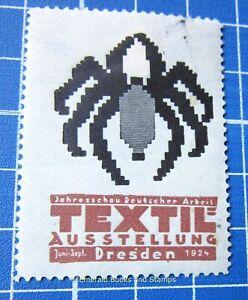 Cinderella Stamp - Germany 1924 - Textil-Ausstellung DRESDEN - spider! - c90
