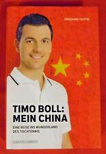Timo Boll : Mein China , Schwarzkopf Verlag , HC , 2011 , Handsigniert , TOP