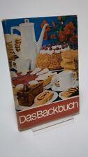 Das Backbuch - Verlag für die Frau Leipzig - 1967