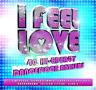 Various Artists-I Feel Love (UK IMPORT) CD NEW