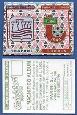 SCUDETTO CALCIATORI PANINI 1994/95 - NUOVO/NEW N.603 TRAPANI/TURRIS