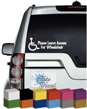 Please Leave Access For Wheelchair Vinyl Car, Van, 4x4 Decal / Sticker / Graphic