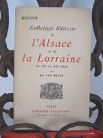 Van Bever : Anthologie littéraire de l'ALSACE et de la LORRAINE du 12e au 20e