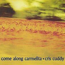 Come Along Carmelita 2003 by Cuddy, Cris