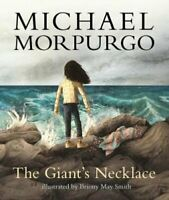 The Giant's Necklace by Michael Morpurgo 9781406373493 | Brand New