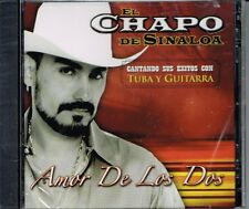 El Chapo De Sinaloa Amor de Los Dos  BRAND NEW FACTORY SEALED    CD