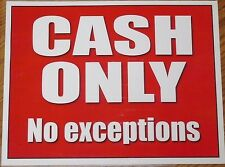 2x CASH ONLY No Exceptions sign self adhesive stickers water resistant 11 x 8.5