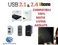 PRESE USB serie BTICINO - MATIX - LIVING - AXOLUTE