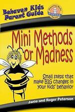 Mini Methods or Madness Small Steps That Make Big Changes in You by Peterson Jan