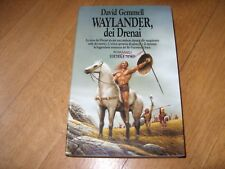 WAYLANDER, dei Drenai di DAVID GEMMELL Prima edizione