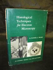 Pease HISTOLOGICAL TECHNIQUES ELECTRON MICROSCOPY 1960