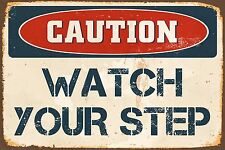 "Caution Watch Your Step 8"" x 12"" Vintage Aluminum Retro Metal Sign VS485"