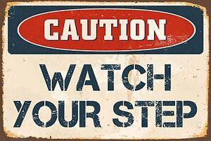 """Caution Watch Your Step 8"""" x 12"""" Vintage Aluminum Retro Metal Sign VS485"""