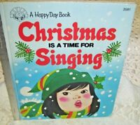 A Happy Day Book Christmas is a Time For Singing 1982