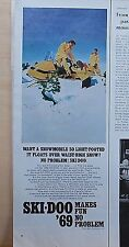 1968 magazine ad for Ski-Doo Snowmobiles, 1969 model floats over waist high snow