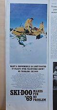 1968 magazine ad for Ski-Doo Snowmobiles, 1969 model floats over waist high snow