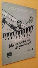 Lehrbuch, Wie entwickelt sich die Gesellschaft, Propaganda, 2.Schuljahr der FDJ