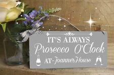 Prosecco O'clock Personalised Alcohol plaque sign Grey Keepsake Friend Gift