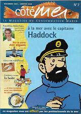 COTÉ MER N° 7 + Le capitaine HADDOCK et TINTIN + Le HARENG + BOITES DE CONSERVES
