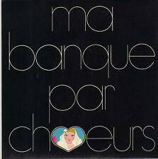 BOF MA BANQUE PAR CHOEURS FRANCOIS DE ROUBAIX FRENCH 45 SINGLE PROMO