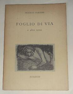 Foglio di via e altri versi di Franco Fortini - G. Einaudi, 1946 prima edizione