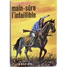 Main-sûre l'infaillible - MAY Charles