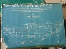 Small boat building for the amateur, sixteen small boat designs, Edwin Monk 1944