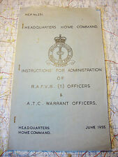 RAF DOCUMENTS -INSTRUCTIONS FOR ADMIN OF RAFVR(T) & ATC WARRANT OFFICERS 1955