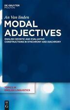 Deontic A. Evaluative   Tiel  75 (topics In English Linguistics): By An Van l...