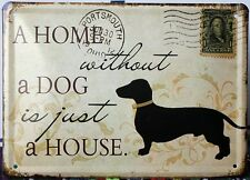 Vintage Style A Home Without A Dog Is Just A House Tin Wall Art,Hanging,Plaque