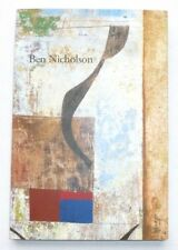 Ben Nicholson - Paintings Drawings Reliefs   2012 ART EXHIBITION CATALOGUE
