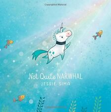Not Quite Narwhal-Jessie Sima