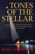 Tones of the Stellar by kalu onwuka (2014, Paperback)