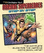 Drawing Superheroes Step by Step: The Complete Guide for the Aspiring-ExLibrary