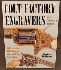 Colt Factory Engravers of the Nineteenth Century Book