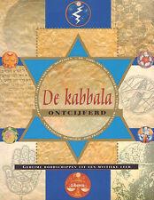 DE KABBALA ONTCIJFERD (GEHEIME BOODSCHAPPEN UIT EEN MYSTIEKE LEER)
