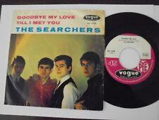 "THE SEARCHERS Goodbye my Love 7"" GERMAN VOGUE 1964"