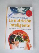 La Nutricion Inteligente by Sacha Barrio Healey