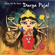 Amma Tell Me about Durga Puja! (Paperback or Softback)