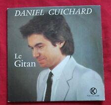 Daniel Guichard, le gitan / les yeux des enfants ,  SP - 45 tours