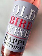 OLD BIRD WOMENS FUNNY BIRTHDAY WINE LABEL GIFT