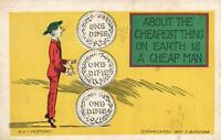 1907 ABOUT the CHEAPEST THING on EARTH is a CHEAP MAN VICAR ECKSTONE POSTCARD