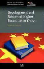 Development and Reform of Higher Education in China (Chandos Asian Studies: