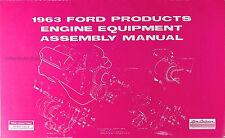 1963 Ford Engine Assembly Manual 63 Galaxie Thunderbird Fairlane Ranchero Falcon